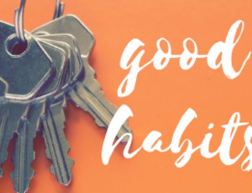 Good Habits.